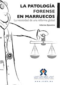 La patología forense en marruecos : la necesidad de una reforma global